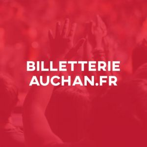 Billetterie Auchan.fr